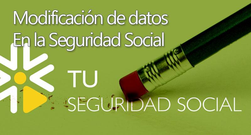 Cambiar datos en la seguridad social