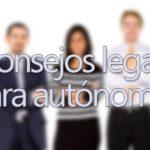 5 consejos legales para autónomos