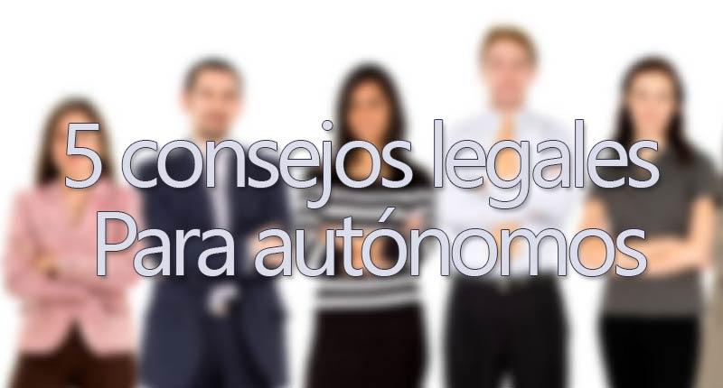 Consejos legales para autónomos