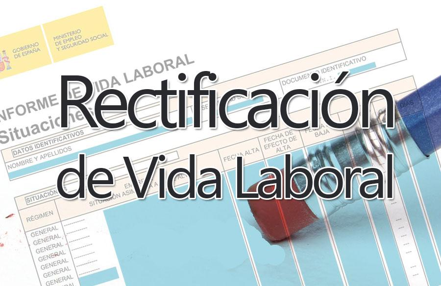 Rectificación de la Vida Laboral
