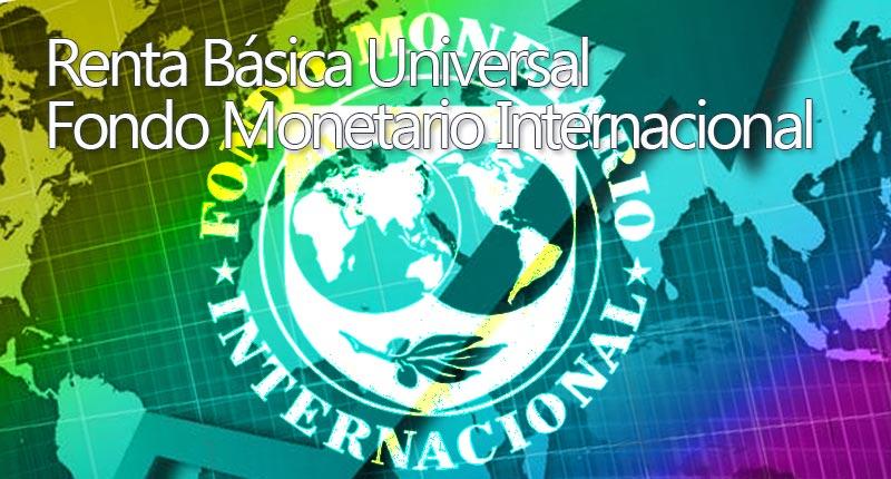 Renta básica Universal y FMI